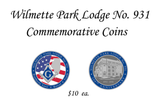 You can purchase Wilmette Park Lodge's Commemorative Coins for only $10 ea.